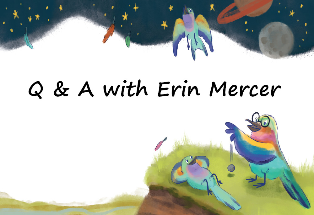 Boundless Creativity: Q & A with Illustrator Erin Mercer