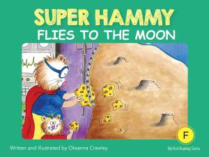 F4=Super Hammy Flies to the Moon
