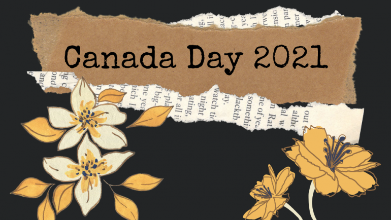 Observing Canada Day 2021 Differently
