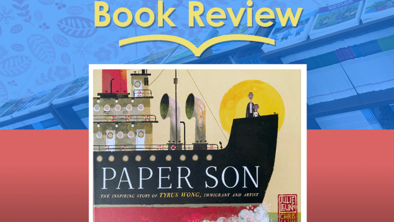 Review: Paper Son by Julie Leung